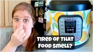 How To Get Smells Out Of Your Instant Pot