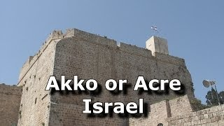 preview picture of video 'Akko or Acre, Israel'