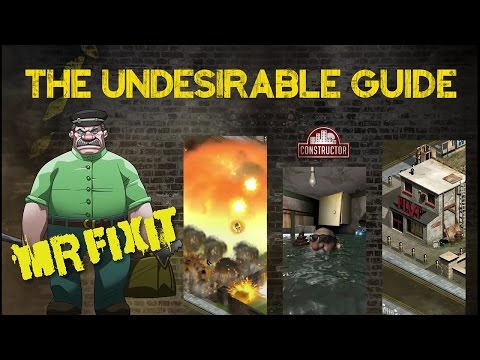 The Undesirable Guide - Episode 3 - Mr FixIt