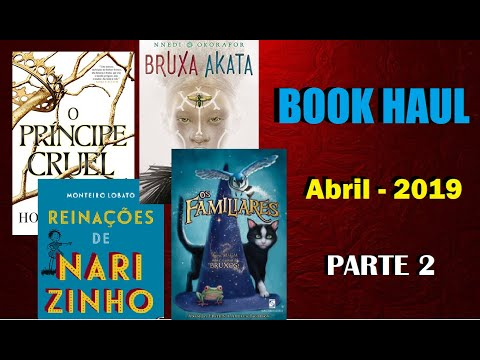 BOOK HAUL (Parte 2) - Recebidos de Abril/2019