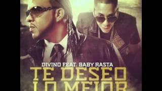Te deseo lo mejor - Baby Rasta ft. Divino