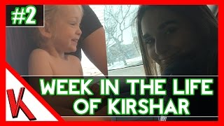 SHE'S ADORABLE! 😄 | Week In The Life of Kirshar #2