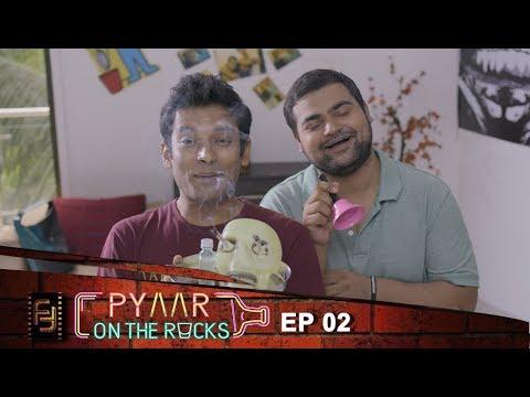 Pyaar on the Rocks - Web Series Episode 2