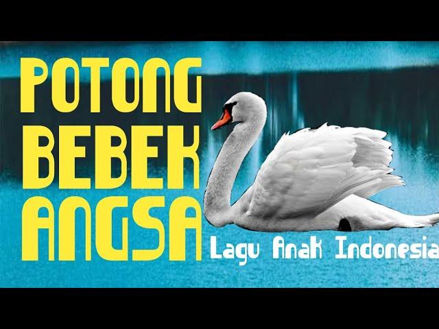 Bernyanyi Potong bebek angsa Lagu anak Indonesia Terbaru 2020 Lagu Populer Anak Indonesia