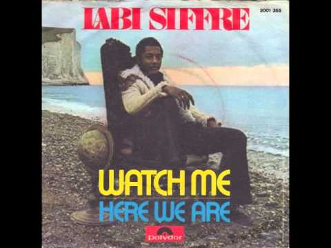 Watch Me (Song) by Labi Siffre