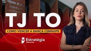 Concurso TJ TO: Como vencer a banca CEBRASPE