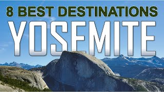 8 Amazing Places in YOSEMITE NATIONAL PARK [4K]