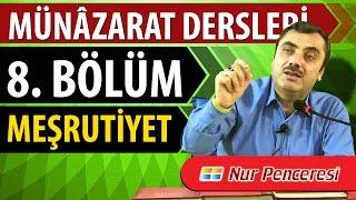 Mustafa KARAMAN - Münâzarat Dersleri Sekizinci Bölüm
