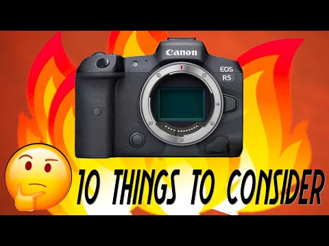 Canon R5 specs are HOT!! BUT Consider these 10 things!