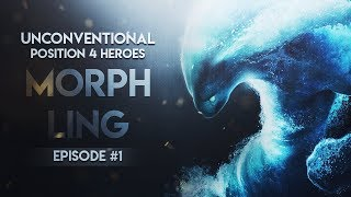 DOTA 2---Unconventional Position 4 Heroes --- Episode #1 Morphling