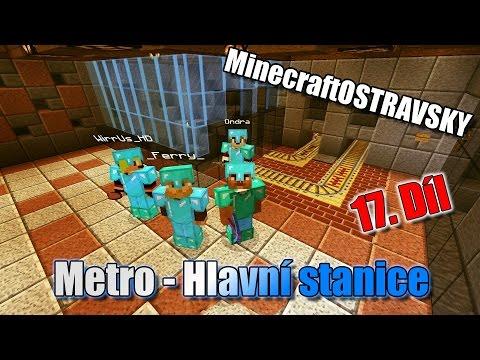 #17 | MinecraftOSTRAVSKY - Metro - Hlavní stanice | NEKONEČNÁ SÉRIE | [FULLHD]