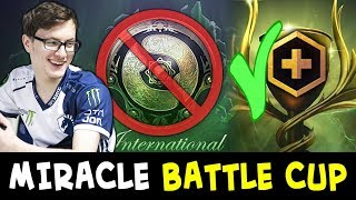 Miracle enjoying Battle Cup — while other teams stressed to qualify TI8