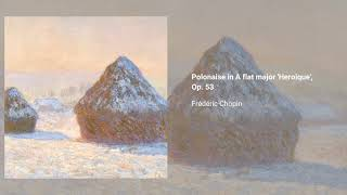 Polonaise in A flat major 'Heroique', Op. 53