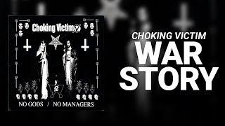 War Story // Chocking Vitim