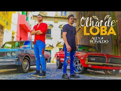 Alex e Ronaldo – Olhar De Loba (2017)