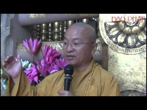 Phật tử cần tu tập những gì (17/10/2012)