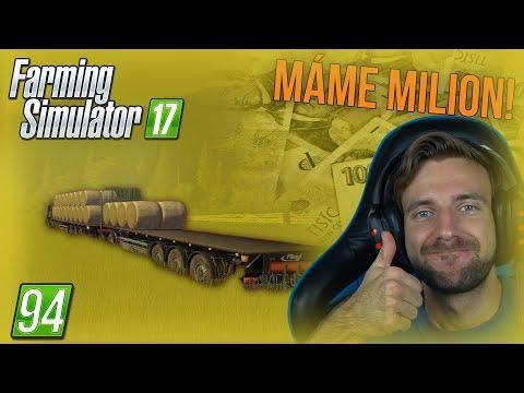MÁME MILION! | Farming Simulator 17 #94