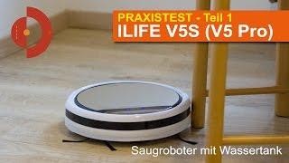 ILIFE V5 Pro (ILIFE V5S) im Praxistest (Teil 1)    [Saugroboter Test]
