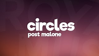 Post Malone   Circles (Lyrics)