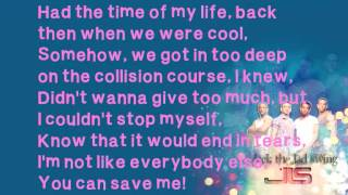 JLS - That's Where I'm Coming From - Lyrics