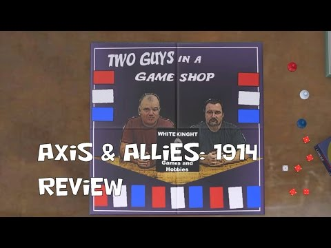 Two Guys in a Game Shop Review: Axis & Allies: 1914
