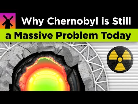 Here's Why Chernobyl is Still a Massive Problem Today