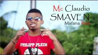 SMAVEN- Mafana Rmx_By Mc Claudio_(Nouveauté Gasy 2017)