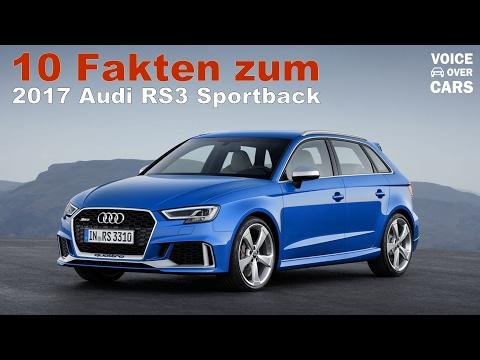 2017 Audi RS3 Sportback 10 Fakten Voice over Cars News Genf Automobil Salon 2017