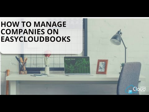 How to Manage Companies on Easycloudbooks ?