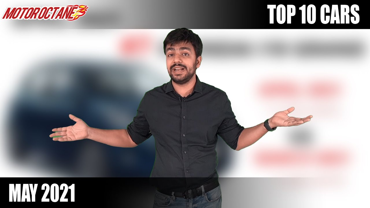 Motoroctane Youtube Video - Top 10 Cars in India - May 2021
