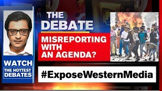 Delhi Violence - 'Pogrom Lie' Vs Riot Truth | The Debate With Arnab Goswami