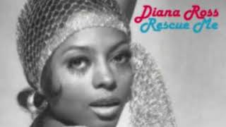 DIANA ROSS rescue me