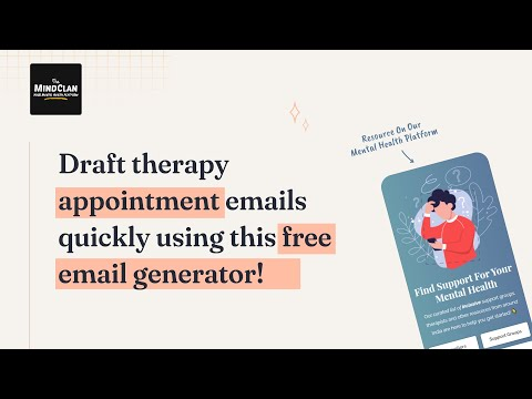 Try Out This Therapy Email Generator by TheMindClan | Free Mental Health Resource