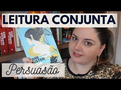 1ª Leitura Conjunta - Persuasão, da Jane Austen | Combinados