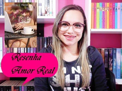 Resenha Amor Real- Sophia G. Paiva [TEM SPOLLER]