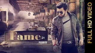 New Punjabi Song  FAME  PRANAV  New Punjabi Songs 2017