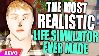 the most realistic life simulator ever made