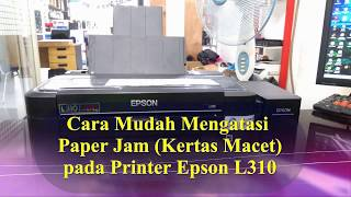 cara mengatasi paper jam epson l3110 - Thủ thuật máy tính