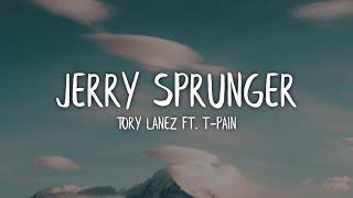 Tory Lanez   Jerry Sprunger (Lyrics  Lyric Video) Ft. T Pain