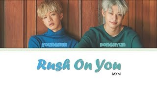 MXM - Rush on you