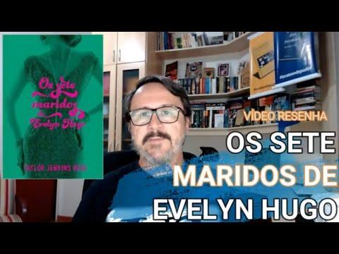 Vídeo Resenha Os Sete Maridos de Evelyn Hugo