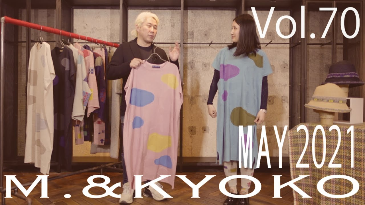 M.&KYOKO Vol.70 MAY 2021
