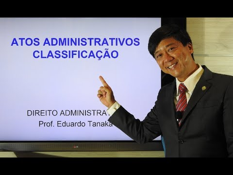 Direito Administrativo - Atos Administrativos - Classificação - aula 103