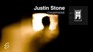 Justin Stone - Champagne
