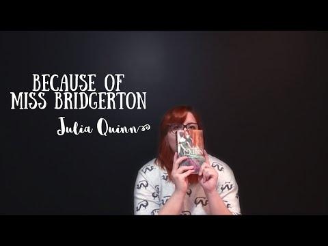 Resenha #01 ?  Julia Quinn ? Because of Miss Bridgerton