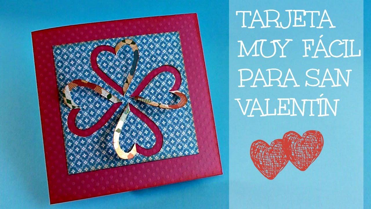Tarjeta MUY FÁCIL para San Valentín, Manualidades para san Valentin