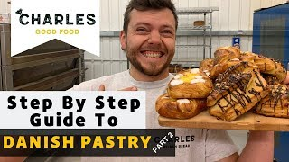 Step By Step Guide To Danish Pastry (Part 2)