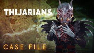 Case File #6 |Thijarians