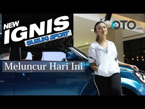 Peluncuran Suzuki Ignis Sport I OTO com