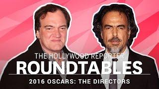 Quentin Tarantino, Ridley Scott, Danny Boyle, & More Directors on THR's Roundtables I Oscars 2016